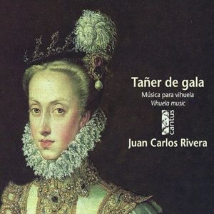 Taner De Gala-Musik Für Vihuela, Juan Carlos Rivera