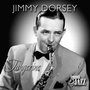 Tangerine, Jimmy Dorsey