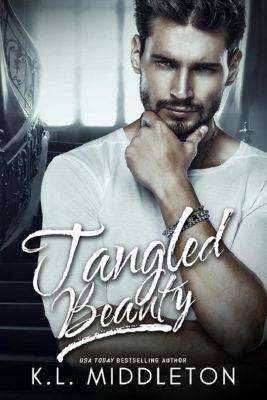 Tangled: Tangled Beauty, Kristen Middleton, K.L. Middleton