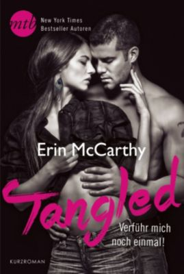 Tangled - Verführ mich noch einmal!, Erin McCarthy