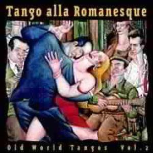 Tango A La Romanesque, Diverse Interpreten