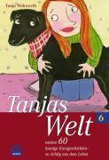 Tanjas Welt, Tanja Wekwerth
