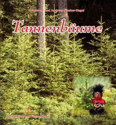 Tannenbäume, Heiderose Fischer-Nagel, Andreas Fischer-Nagel