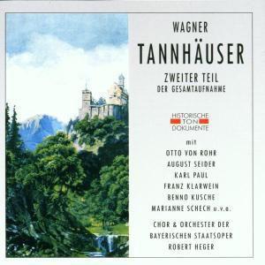 Tannhäuser Und Der Sängerkrieg, Chor & Orch.D.Bayr.Staatsoper