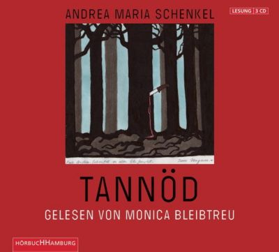 Tannöd, 3 Audio-CDs, Andrea Maria Schenkel