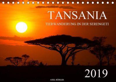 Tansania - Tierwanderung in der Serengeti (Tischkalender 2019 DIN A5 quer), Axel Köhler