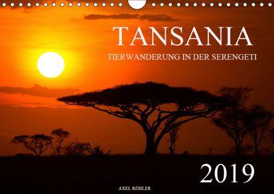 Tansania - Tierwanderung in der Serengeti (Wandkalender 2019 DIN A4 quer), Axel Köhler