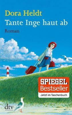 Tante Inge haut ab, Dora Heldt