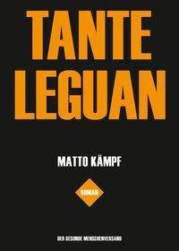 Tante Leguan - Matto Kämpf  