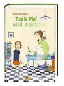 Tante Mel wird unsichtbar