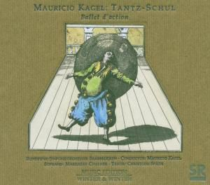 Tantz-Schul, Mauricio Kagel