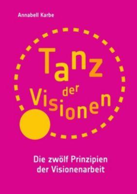 Tanz der Visionen - Annabell Karbe |