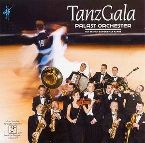 Tanz Gala, Max & Palast Orchester Raabe
