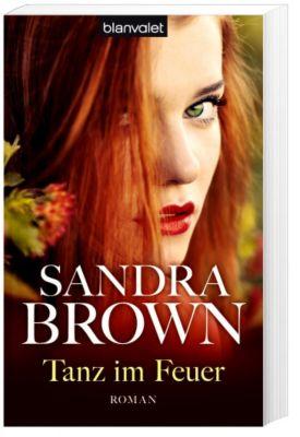 Tanz im Feuer - Sandra Brown |
