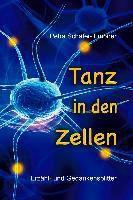 Tanz in den Zellen - Petra Schäfer-Timpner |