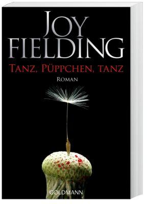 Tanz, Püppchen, tanz - Joy Fielding |