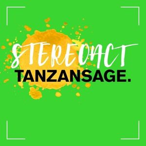 Tanzansage (Deluxe Edition), Stereoact