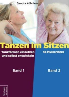 Tanzen im Sitzen (Teil 1-2), 2 Teile, Sandra Köhnlein