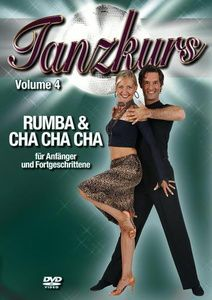 Tanzkurs Vol. 04 - Rumba & Cha Cha Cha, für Anfänger und Fortgeschrittene, Special Interest