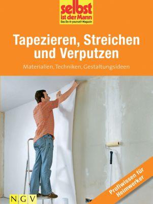tapezieren streichen und verputzen profiwissen f r heimwerker ebook. Black Bedroom Furniture Sets. Home Design Ideas
