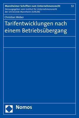 Tarifentwicklungen nach einem Betriebsübergang - Christian Weber pdf epub