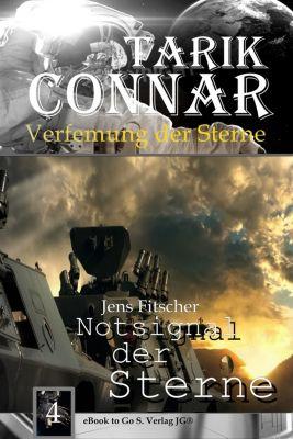 TARIK CONNAR Verfemung der Sterne: Notsignal der Sterne ( TARIK CONNAR Verfemung der Sterne 4 ), Jens Fitscher