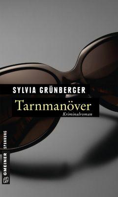 Tarnmanöver, Sylvia Grünberger