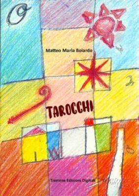 Tarocchi, Matteo Maria Boiardo