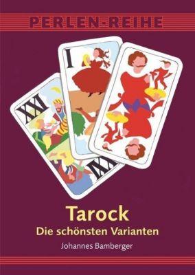 Tarock, Die schönsten Varianten, Johannes Bamberger
