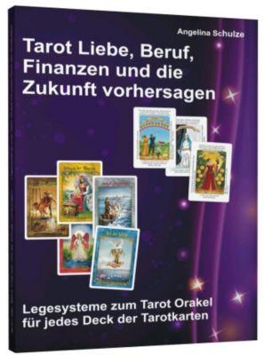 Tarot Liebe, Beruf, Finanzen und die Zukunft vorhersagen, Angelina Schulze