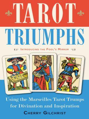 Tarot Triumphs, Cherry Gilchrist
