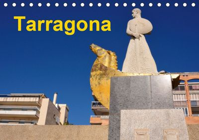 Tarragona (Tischkalender 2019 DIN A5 quer), (c) 2015 by Atlantismedia