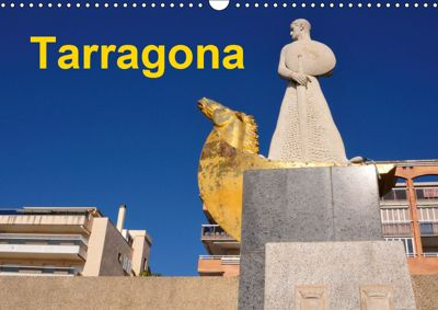 Tarragona (Wandkalender 2019 DIN A3 quer), (c) 2015 by Atlantismedia