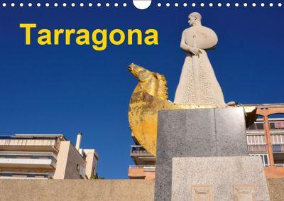 Tarragona (Wandkalender 2019 DIN A4 quer), (C) 2015 by Atlantismedia