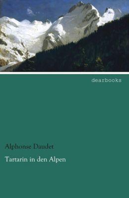 Tartarin in den Alpen - Alphonse Daudet |