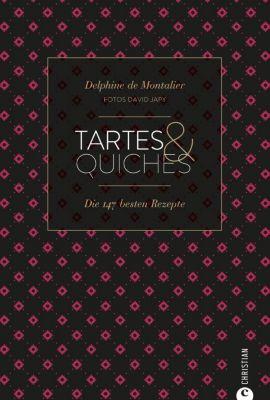 Tartes & Quiches, Delphine De Montalier, David Japy