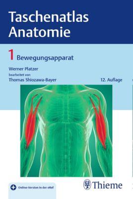Taschenatlas Anatomie, Band 1: Bewegungsapparat, Werner Platzer, Thomas Shiozawa-Bayer