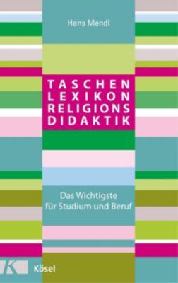 Taschenlexikon Religionsdidaktik - Hans Mendl |