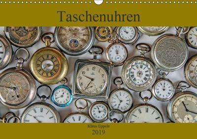 Taschenuhren (Wandkalender 2019 DIN A3 quer), Klaus Eppele