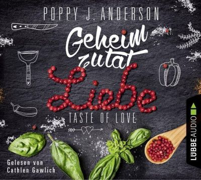 Taste of Love - Geheimzutat Liebe, 4 Audio-CDs, Poppy J. Anderson