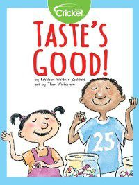 Taste's Good!, Kathleen Weidner Zoehfeld