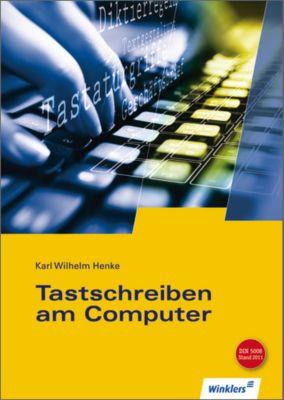 Tastschreiben am Computer, Karl Wilhelm Henke
