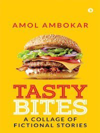 TASTY BITES, Amol Ambokar