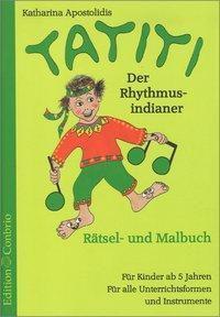 Tatiti, der Rhythmusindianer, Katharina Apostolidis