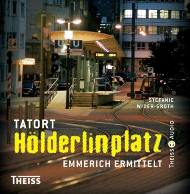 Tatort Hölderlinplatz, 5 Audio-CDs, Stefanie Wider-Groth