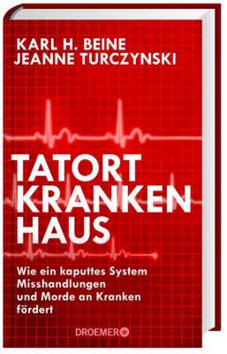 Tatort Krankenhaus, Karl H. Beine, Jeanne Turczynski