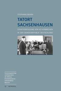 Tatort Sachsenhausen - Stephanie Bohra |