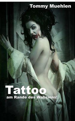 Tattoo, Tommy Muehlen