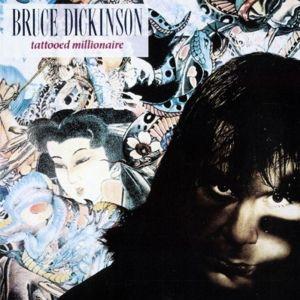 Tattooed Millionaire, Bruce Dickinson