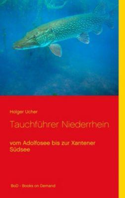 Tauchführer Niederrhein, Holger Ucher